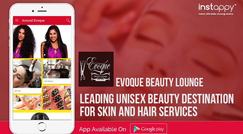 Evoque App-reciating Beauty