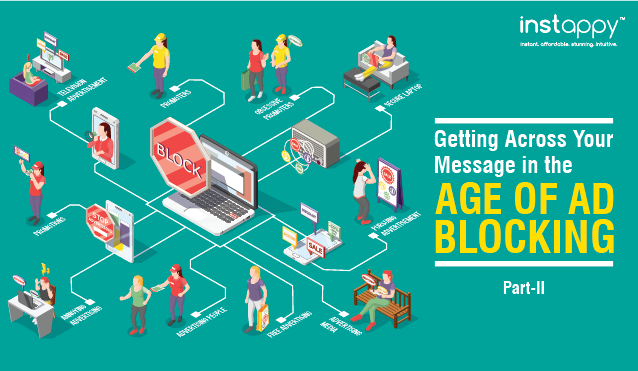 Getting Across Your Message in the Age of Ad Blocking : Clever Hacks for Mobile Marketers